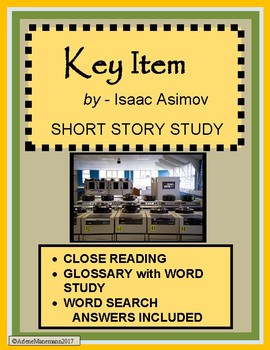 KEY ITEM by Isaac Asimov - Short Story Study