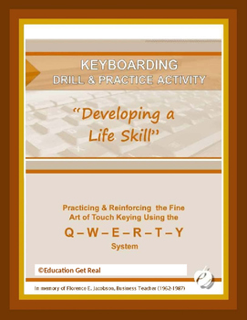 """KEYBOARDING DRILL & PRACTICE – """"Developing a Life Skill"""""""