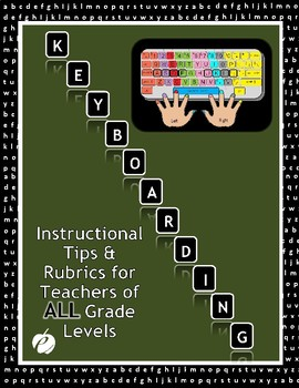 "KEYBOARDING RUBRICS & TIPS – ""Learning a Life Skill"""