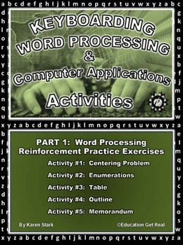 "KEYBOARDING – WORD PROCESSING – COMPUTER APPLICATIONS  ""Part 1 Activities 1-5"""