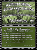 """KEYBOARDING – WORD PROCESSING – COMPUTER APPLICATIONS  """"Part 2 Activities 6-10"""""""
