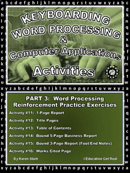 """KEYBOARDING – WORD PROCESSING – COMPUTER APPLICATIONS  """"Part 3 Activities 11-16"""""""