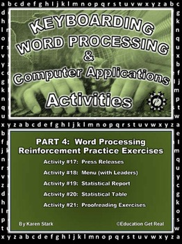 "KEYBOARDING – WORD PROCESSING – COMPUTER APPLICATIONS  ""Part 4 Activities 17-21"""