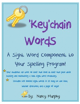 'KEY'chain Word Packet-A Sight Word Componenet to Your Spelling Program