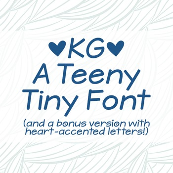 KG A Teeny Tiny Font: Personal Use