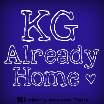 KG Already Home Font: Personal Use