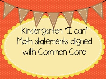 "KG Common Core Standards Math ""I can"" statements"