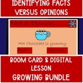 KG Identify Facts Versus Opinions Digital Lesson & Boom Cards GROWING BUNDLE