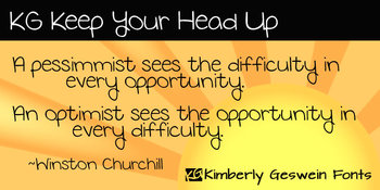 KG Keep Your Head Up Font: Personal Use