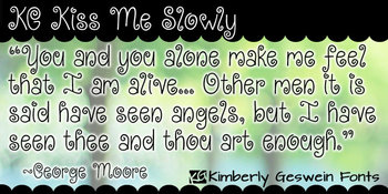 KG Kiss Me Slowly Font: Personal Use