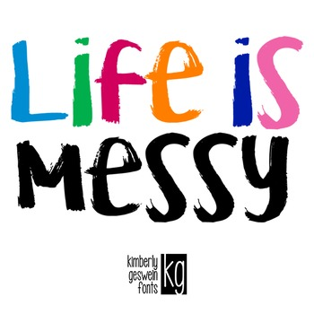 KG Life is Messy Font: Personal Use