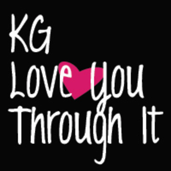 KG Love You Through It Font: Personal Use