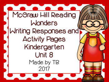 KG McGraw Hill Wonders Writing Responses and Activity Pages Unit 8