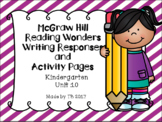 KG McGraw Hill Wonders Writing Responses and Activity Pages Unit 10