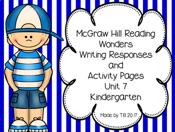 KG McGraw Hill Wonders Writing Responses and Activity Pages Unit 7