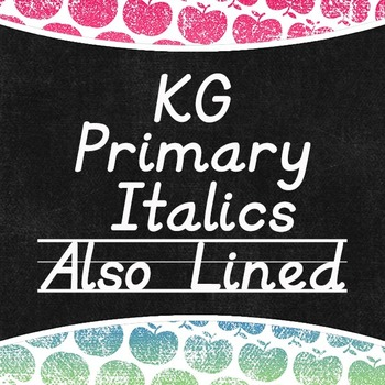 KG Primary Italics Lined and Unlined Fonts: Personal Use