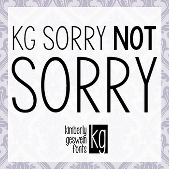 KG Sorry Not Sorry Font: Personal Use