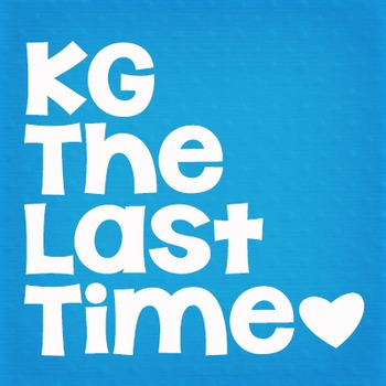 KG The Last Time: Personal Use