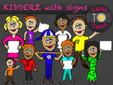 KIDDERZ with signs - KIDS clipart {TeacherToTeacher Clipart}