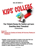 KIDS' COLLEGE- ENRICHMENT; PROJECT-BASED COMMON CORE SPEAKING & LISTENING