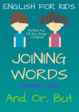 KIDS ENGLISH Joining Words (Key Stage 1)
