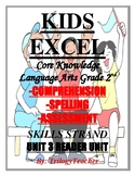 KIDS EXCEL Unit 3 Reader 2nd Grade Comprehension/Assessment CCSS Unit