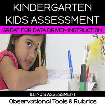 KIDS Illinois Assessment for Kindergarten