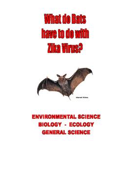 KILLER . . .ZIKA VIRUS . . .BATS . . . ENVIRONMENTAL SCIENCE 3-PROJECTS