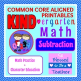KIND-ergarten Math:Subtraction -Common Core Aligned Kindergarten Math Printables