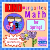 KIND-ergarten Math for Spring - Common Core Aligned Kindergarten Math Printables