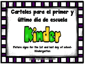 KINDER First and Last Day of School Picture Signs in Spanish