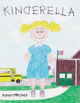 KINDERELLA by Karen Mitchell