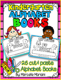 ALPHABET LETTER BOOKS- Color, cut & paste alphabet books (KINDERGARTEN)