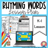 RHYMING: KINDERGARTEN LESSON PLAN - PRINT AND DISTANCE LEARNING