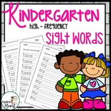 KINDERGARTEN HIGH-FREQUENCY SIGHT WORDS: Tracing and Handw