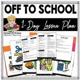 Pre-K Preschool Kindergarten Lesson-OFF TO SCHOOL
