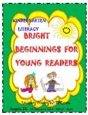 KINDERGARTEN LITERACY -Bright Beginnings For Young Readers