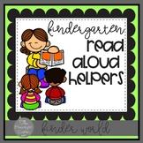 Kindergarten Read Aloud Helpers