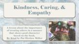 KINDNESS EMPATHY CARING No Prep SEL LESSON 3 Videos Social Skills PBIS MTSS
