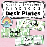 KINDNESS Editable Desk Name Tags {Cactus / Succulent theme}