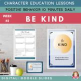 KINDNESS   Google Slides   Positive Behavior   Daily Chara