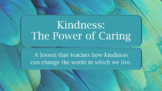 KINDNESS IS CATCHING Random Acts Ready 2 Use SEL LESSON w