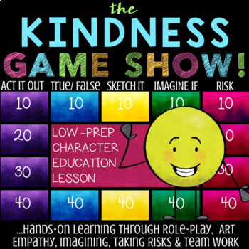 KINDNESS Lesson  *Character Education Quiz Show Game on Being Kind & Caring