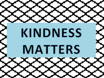 KINDNESS MATTERS POSTER 11x17