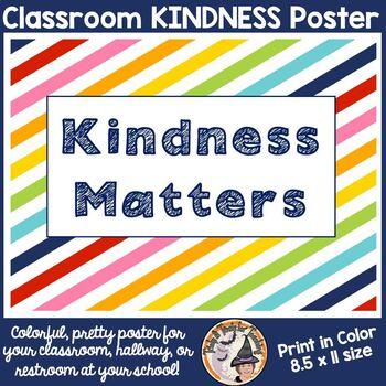 KINDNESS Matters Poster Back to School Be Kind Encouragement