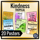KINDNESS POSTERS - Tropical Theme