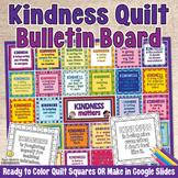 KINDNESS QUILT GROWTH MINDSET BULLETIN BOARD - Social Emot