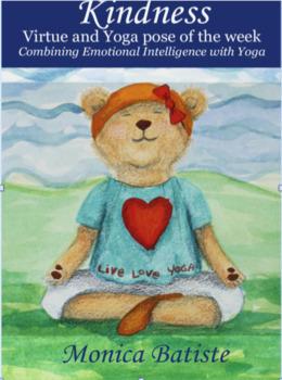 KINDNESS Virtue and Yoga pose of the week. Yoga with Emotional Intelligence