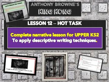 KING KONG - LESSON 12 - HOT TASK