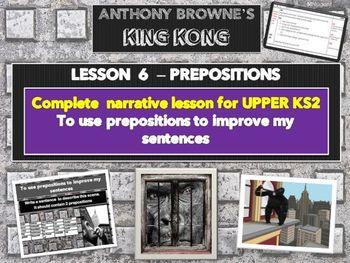 KING KONG - LESSON  6 -  PREPOSITIONS